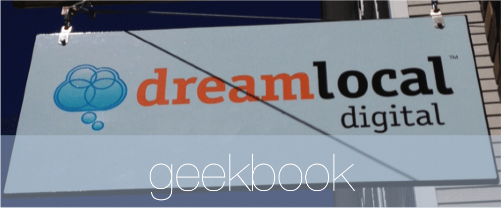 Dream Local Digital, Geekbook