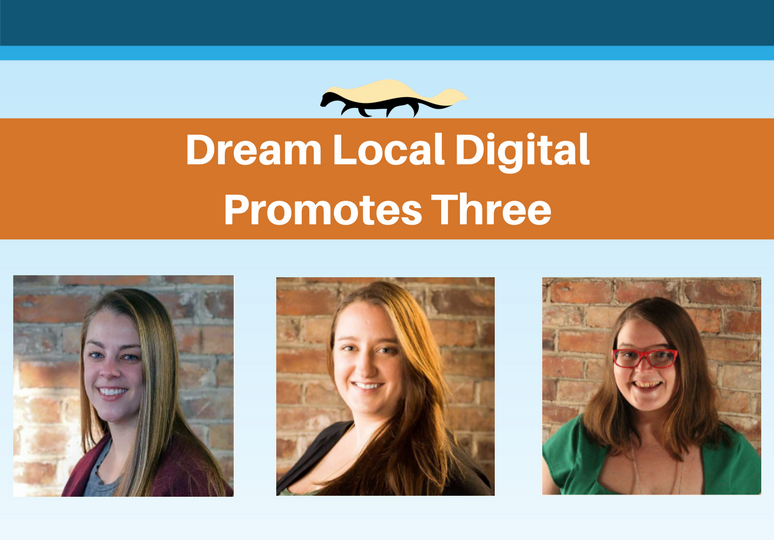 Dream Local DigitalPromotes Three (1)