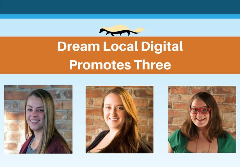 Dream Local DigitalPromotes Three (1)
